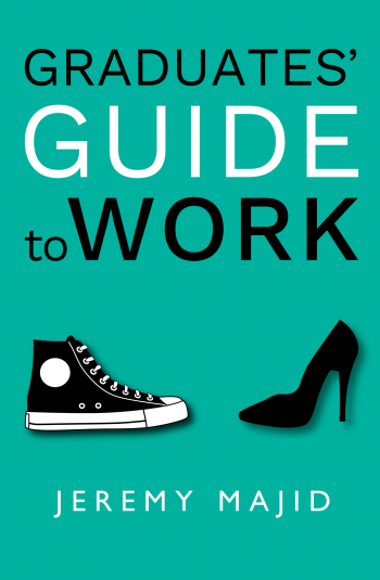 Graduates Guide to Work Front Cover